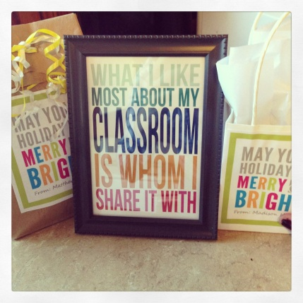 Classroom art printable in a cute frame I found at the dollar store. Gift bag tags I made to dress up simple candles in votive holders. (I'm all for the cheesy sayings this year)