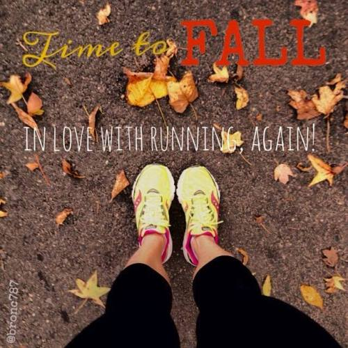 Time to Fall in love with running again