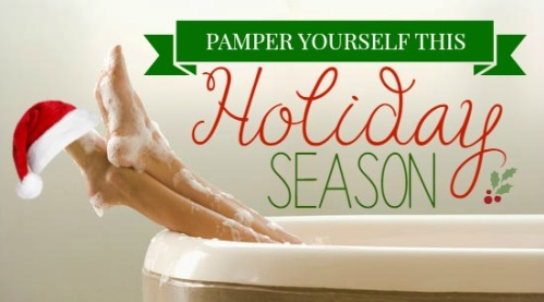 pamper yourself this holiday season