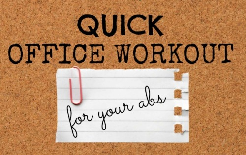 Quick Office Workout for your abs (1)