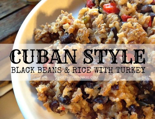Cuban Style Black Beans & Rice with Turkey