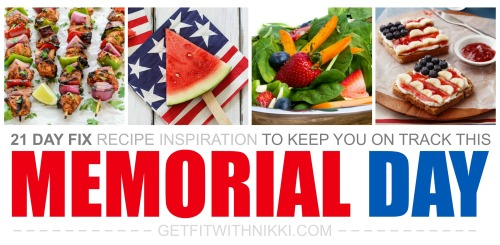 21 Day Fix Memorial Day
